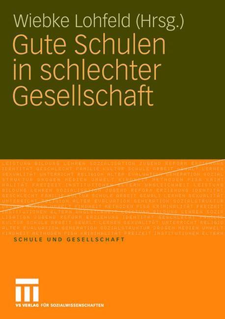 Abbildung von Lohfeld | Gute Schulen in schlechter Gesellschaft | 2008