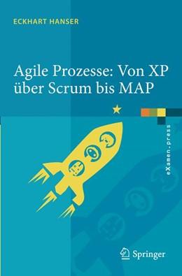 Abbildung von Hanser | Agile Prozesse: Von XP über Scrum bis MAP | 2010