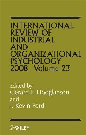 Abbildung von Hodgkinson / Ford / Cooper / Robertson | International Review of Industrial and Organizational Psychology | 2008