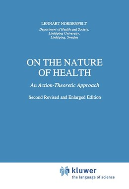 Abbildung von Nordenfelt | On the Nature of Health | 2nd rev. ed. | 1995 | An Action-Theoretic Approach | 26