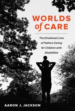 Abbildung von Jackson | Worlds of Care | 1. Auflage | 2021 | 51 | beck-shop.de