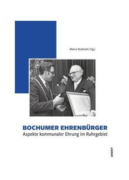 Abbildung von Rudzinski | Bochumer Ehrenbürger | 1. Auflage | 2020 | beck-shop.de