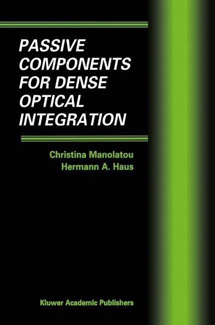 Abbildung von Manolatou / Haus | Passive Components for Dense Optical Integration | 2001