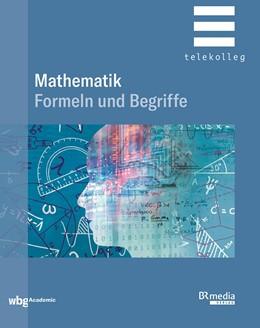 Abbildung von Dillinger | Mathematik - Formeln und Begriffe | 1. Auflage | 2020 | beck-shop.de