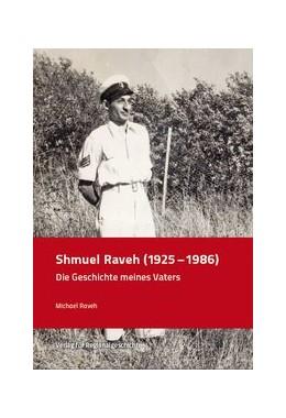 Abbildung von Raveh   Shmuel Raveh (1925-1986)   1. Auflage   2020   21   beck-shop.de