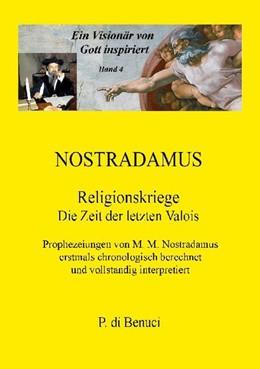 Abbildung von Di Benuci | Ein Visionär von Gott inspiriert - Nostradamus | 1. Auflage | 2020 | beck-shop.de