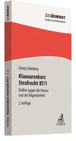 Abbildung von Steinberg | Klausurenkurs Strafrecht BT/1 | 2. Auflage | 2021 | beck-shop.de