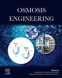 Abbildung von Ismail / Khayet Souhaimi   Osmosis Engineering   1. Auflage   2021   beck-shop.de