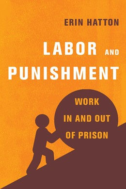 Abbildung von Hatton | Labor and Punishment | 1. Auflage | 2021 | beck-shop.de