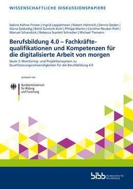 Abbildung von Helmrich | Berufsbildung 4.0 – Fachkräftequalifikationen und Kompetenzen für die digitalisierte Arbeit von morgen | 1. Auflage | 2020 | 214 | beck-shop.de