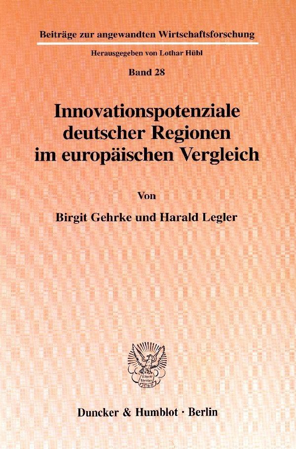 Abbildung von Gehrke / Legler | Innovationspotenziale deutscher Regionen im europäischen Vergleich. | 2001