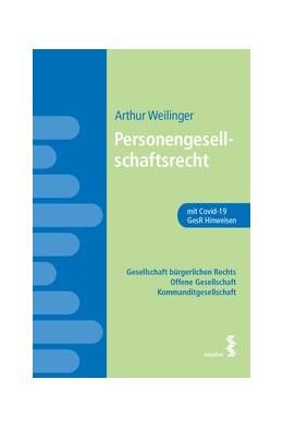 Abbildung von Weilinger | Personengesellschaftsrecht | 1. Auflage | 2020 | beck-shop.de