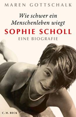Abbildung von Gottschalk | Wie schwer ein Menschenleben wiegt | 1. Auflage | 2020 | beck-shop.de