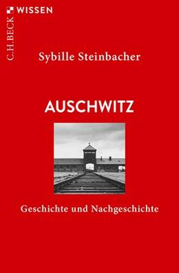 Abbildung von Steinbacher   Auschwitz   5. Auflage   2020   2333   beck-shop.de