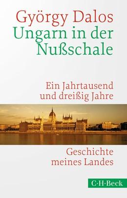 Abbildung von Dalos   Ungarn in der Nußschale   3. Auflage   2020   1638   beck-shop.de