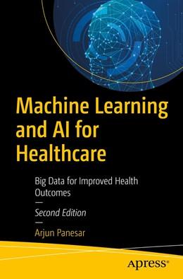 Abbildung von Panesar | Machine Learning and AI for Healthcare | 2. Auflage | 2020 | beck-shop.de