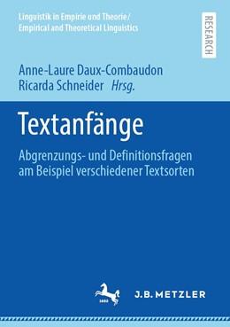 Abbildung von Daux-Combaudon / Schneider | Textanfänge | 1. Auflage | 2021 | beck-shop.de