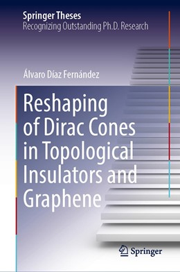 Abbildung von Díaz Fernández | Reshaping of Dirac Cones in Topological Insulators and Graphene | 1. Auflage | 2021 | beck-shop.de