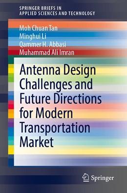 Abbildung von Tan / Li | Antenna Design Challenges and Future Directions for Modern Transportation Market | 1. Auflage | 2020 | beck-shop.de