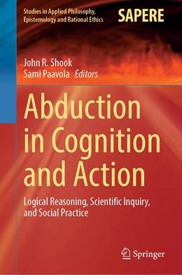 Abbildung von Shook / Paavola | Abduction in Cognition and Action | 1. Auflage | 2021 | 59 | beck-shop.de