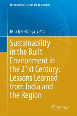 Abbildung von Iyer-Raniga | Sustainability in the Built Environment in the 21st Century: Lessons Learned from India and the Region | 1. Auflage | 2021 | beck-shop.de