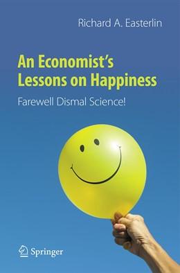 Abbildung von Easterlin | An Economist's Lessons on Happiness | 1. Auflage | 2021 | beck-shop.de