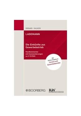 Abbildung von Dißars / Kaligin | LADEMANN: Die Einkünfte aus Gewerbebetrieb | 1. Auflage | 2021 | beck-shop.de