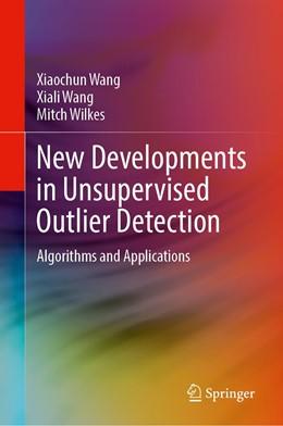Abbildung von Wang / Wilkes | New Developments in Unsupervised Outlier Detection | 1. Auflage | 2021 | beck-shop.de