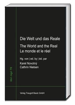 Abbildung von Novotný / Nielsen | Die Welt und das Reale - The World and the Real - Le monde et le réel | 1. Auflage | 2020 | beck-shop.de