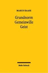 Abbildung von Haase | Grundnorm - Gemeinwille - Geist | 2004