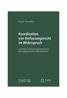 Abbildung von Ehrenzeller | Koordination von Verfassungsrecht im Widerspruch | 1. Auflage | 2020 | beck-shop.de