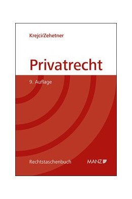 Abbildung von Krejci / Zehetner | Privatrecht | 9. Auflage | 2020 | beck-shop.de