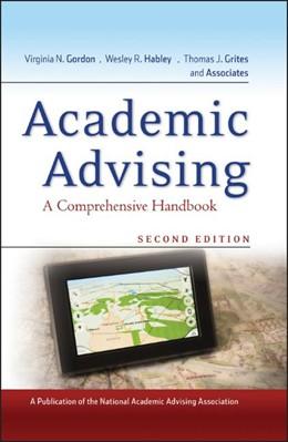 Abbildung von Gordon / Habley / Grites | Academic Advising | 2. Auflage | 2008 | A Comprehensive Handbook