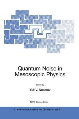 Abbildung von Nazarov | Quantum Noise in Mesoscopic Physics | 2003