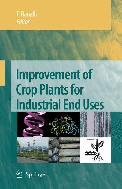 Abbildung von Ranalli | Improvement of Crop Plants for Industrial End Uses | 2007