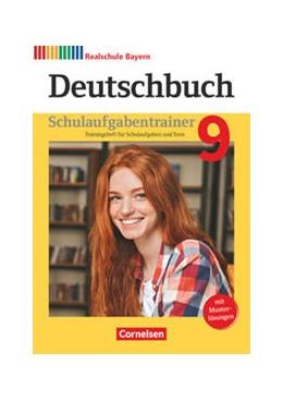 Abbildung von Deutschbuch 9. Jahrgangsstufe - Realschule Bayern - Schulaufgabentrainer mit Lösungen | 1. Auflage | 2021 | beck-shop.de
