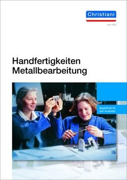 Abbildung von Deverin | Handfertigkeiten Metallbearbeitung | 5. Auflage | 2020 | beck-shop.de