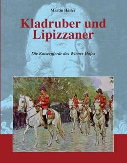 Abbildung von Haller | Kladruber und Lipizzaner | 1. Auflage | 2020 | beck-shop.de