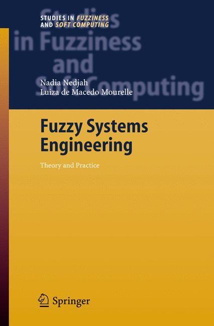 Abbildung von Nedjah / Mourelle | Fuzzy Systems Engineering | 2005