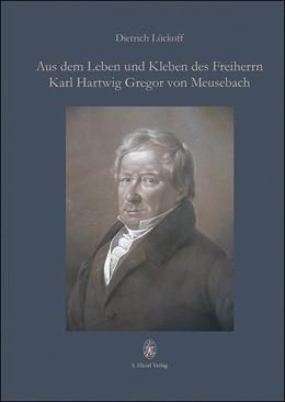 Abbildung von Lückoff | Aus dem Leben und Kleben des Freiherrn Karl Hartwig Gregor von Meusebach | 1. Auflage | 2020 | beck-shop.de