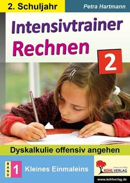 Abbildung von Hartmann | Intensivtrainer Rechnen / Klasse 2 - Band 1: Kleines Einmaleins | 1. Auflage | 2020 | beck-shop.de
