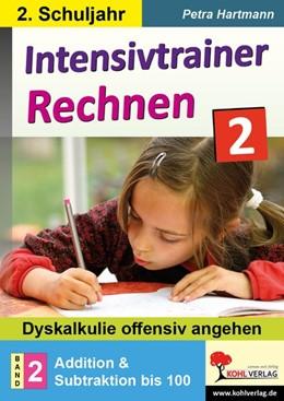 Abbildung von Hartmann | Intensivtrainer Rechnen / Klasse 2 - Band 2: Addition & Subtraktion bis 100 | 1. Auflage | 2020 | beck-shop.de