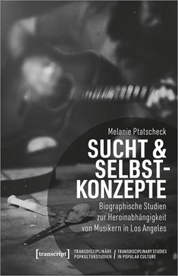 Abbildung von Ptatscheck | Sucht & Selbstkonzepte | 1. Auflage | 2020 | 3 | beck-shop.de