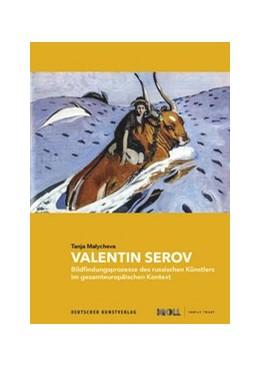 Abbildung von Malycheva   Valentin Serov   1. Auflage   2020   beck-shop.de