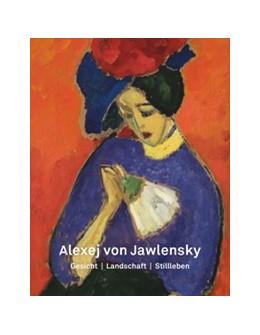 Abbildung von Adolphs / Niehoff | Alexej von Jawlensky | 1. Auflage | 2020 | beck-shop.de