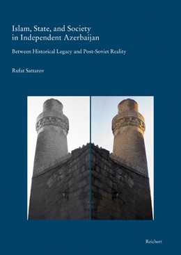Abbildung von Sattarov   Islam, State, and Society in Independent Azerbaijan   2009   Between Historical Legacy and ...   11
