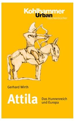 Abbildung von Wirth | Attila | 1999 | Das Hunnenreich und Europa | 467