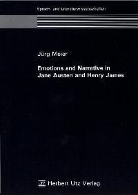 Abbildung von Meier | Emotions and Narrative in Jane Austen and Henry James | 2004