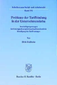 Abbildung von Freihube | Probleme der Tarifbindung in der Unternehmenskrise. | 2001