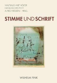 Abbildung von Wiethölter / Pott / Messerli   Stimme und Schrift   2008